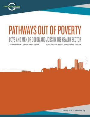 Pathways Out of Poverty: Boys and Men of Color and Jobs in the Health Sector